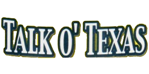 Talk O' Texas