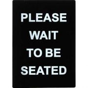 Winco Please Wait To Be Seated Stanchion Frame Sign -- 6 per case.